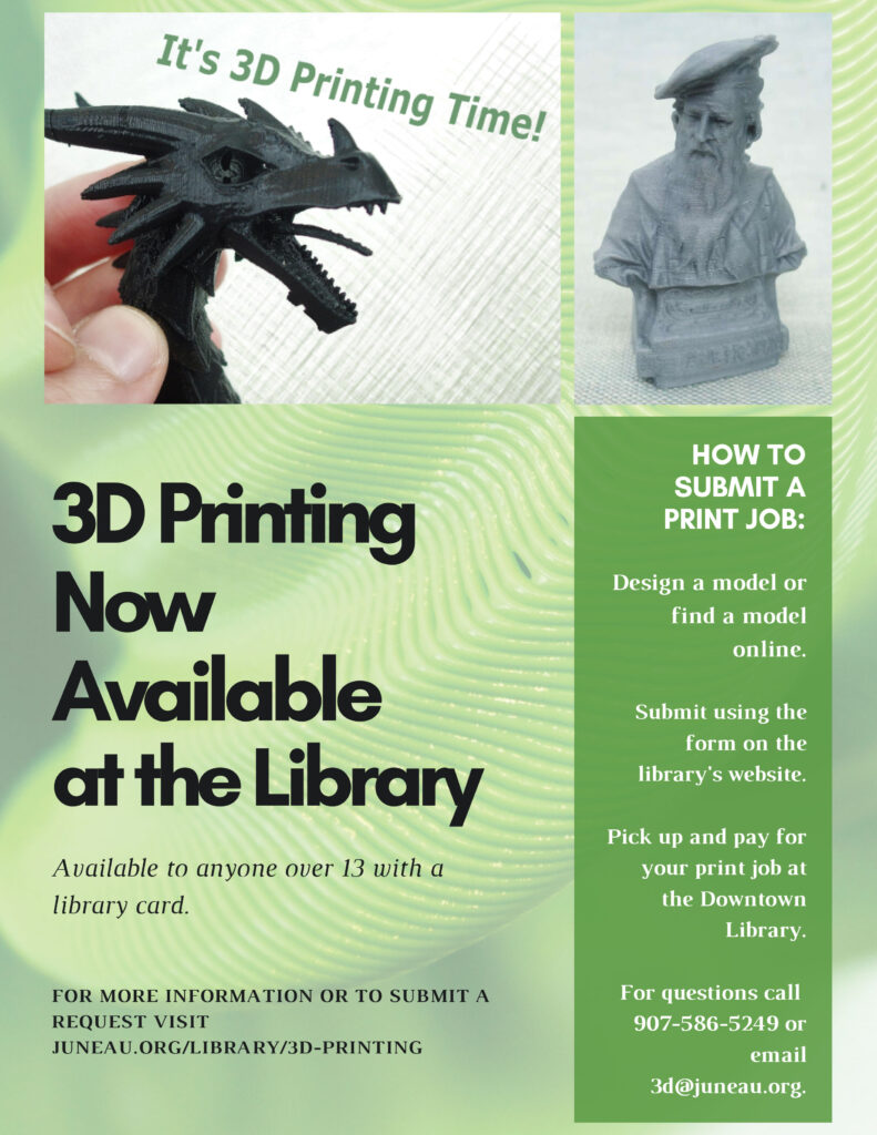 flyer with details about 3D printing call 586-5249
